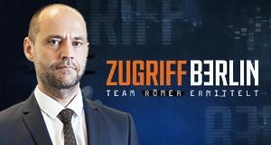 Zugriff Berlin - Team Römer ermittelt
