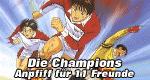 Die Champions - Anpfiff für 11 Freunde