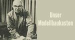 Unser Modellbaukasten