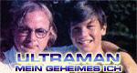 Ultraman - Mein geheimes Ich