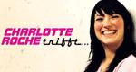 Charlotte Roche trifft...
