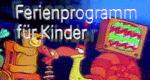 ZDF-Ferienprogramm für Kinder
