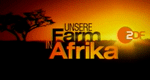 Unsere Farm in Afrika