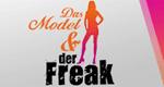 Das Model und der Freak