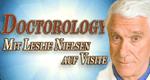 Doctorology - Mit Leslie Nielsen auf Visite