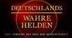 Deutschlands wahre Helden