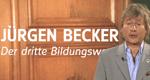 Jürgen Becker - Der dritte Bildungsweg
