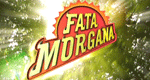 Fata Morgana - Eine Woche Wunder in ...