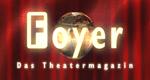 Foyer - Das Theatermagazin