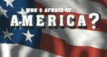 Who's Afraid of America?