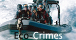 Eco-Crimes - Verbrechen gegen die Natur