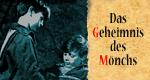 Das Geheimnis des Mönchs