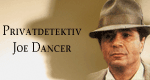 Privatdetektiv Joe Dancer