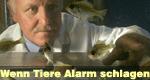 Wenn Tiere Alarm schlagen
