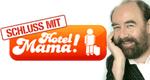 Schluss mit Hotel Mama!