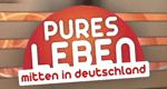 Pures Leben - Mitten in Deutschland