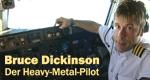 Bruce Dickinson - Der Heavy-Metal-Pilot