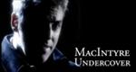 MacIntyre Undercover
