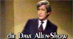 Die Dave Allen-Show