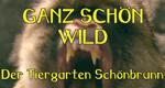 Ganz schön wild - Der Tiergarten Schönbrunn