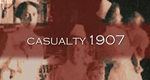 Casualty 1907