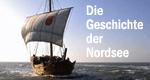 Die Geschichte der Nordsee
