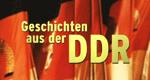 Geschichten aus der DDR