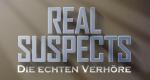 Real Suspects: Die echten Verhöre