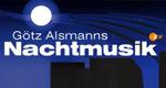 Götz Alsmanns Nachtmusik