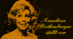 Anneliese Rothenberger stellt vor