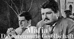 Mafia - Die ehrenwerte Gesellschaft