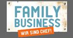 Family Business - Wir sind Chef