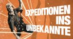Expeditionen ins Unbekannte