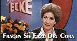 Fragen Sie Frau Dr. Cora
