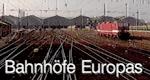 Bahnhöfe Europas
