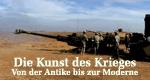 Die Kunst des Krieges - Von der Antike bis zur Moderne