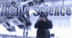 Inside Science - Wissenschaft live