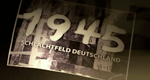 1945 - Schlachtfeld Deutschland