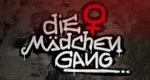 Die Mädchen-Gang