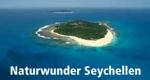 Naturwunder Seychellen