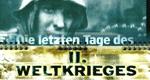 Die letzten Tage des zweiten Weltkrieges