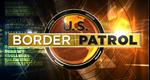 U.S. Border Patrol - Einsatz an der Grenze