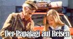 Der Papalagi auf Reisen