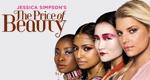 Jessica Simpson's The Price of Beauty