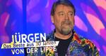 Jürgen von der Lippe - Das Beste aus 30 Jahren