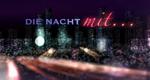 Die Nacht mit ...