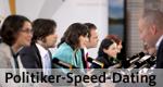 Politiker-Speed-Dating