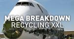 Mega Breakdown - Recycling XXL