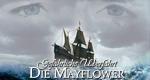 Gefährliche Überfahrt: Die Mayflower
