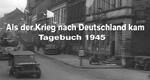 Als der Krieg nach Deutschland kam